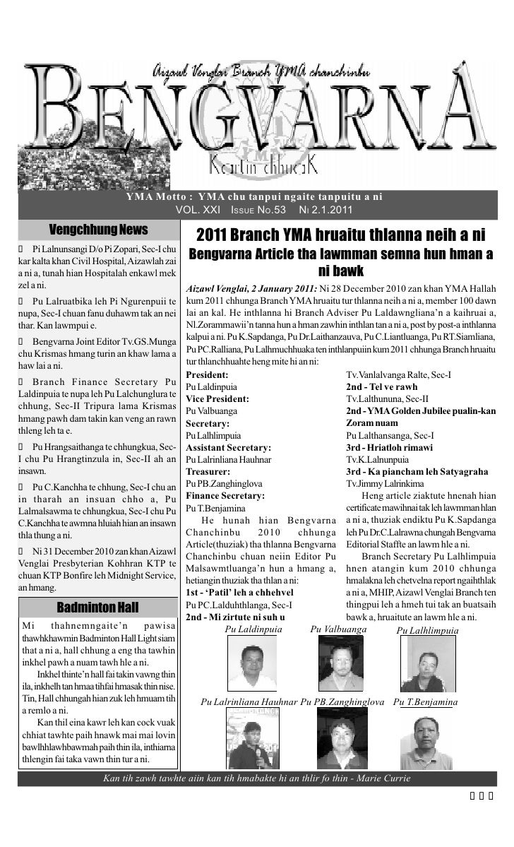 YMA Motto : YMA chu tanpui ngaite tanpuitu a ni                                    VOL. XXI ISSUE NO.53 NI 2.1.2011       ...