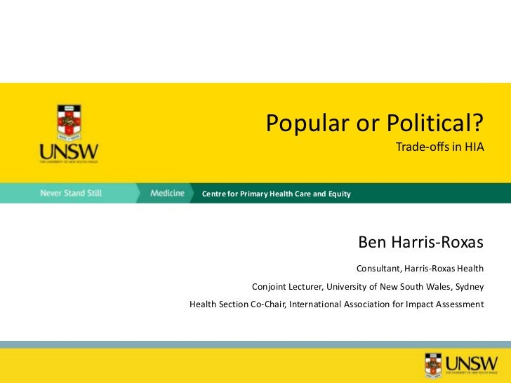 Popular or Political?                                                        Trade-offs in HIA   Centre for Primary Health...