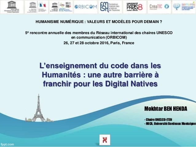 L'enseignement du code dans les Humanités : une autre barrière à franchir pour les Digital Natives HUMANISME NUMÉRIQUE : V...