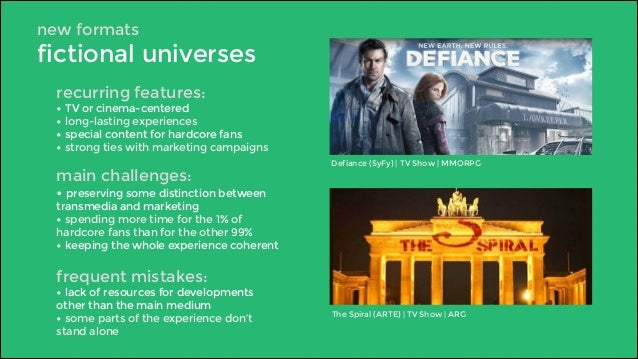 new formats  fictional universes  recurring features:  • TV or cinema-centered  • long-lasting experiences  • special cont...