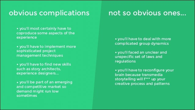 obvious complications not so obvious ones...  • you'll have to deal with more  complicated group dynamics  !  • you'll fac...