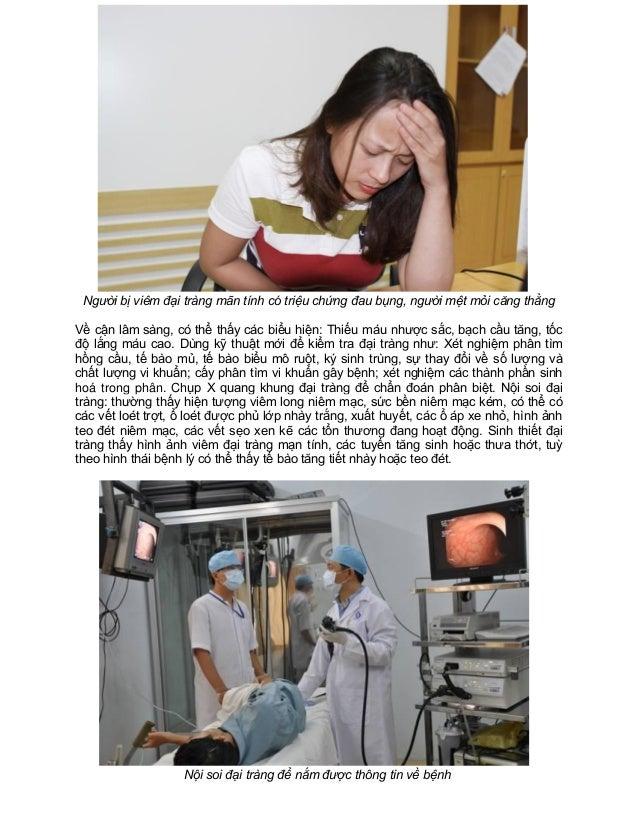 Người bị viêm đại tràng mãn tính có triệu chứng đau bụng, người mệt mỏi căng thẳng Về cận lâm sàng, có thể thấy các biểu h...