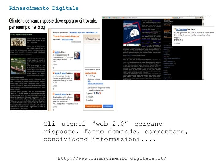 """Rinascimento Digitale http://www.rinascimento-digitale.it/ Gli   utenti   """"web 2.0""""   cercano risposte, fanno domande, com..."""