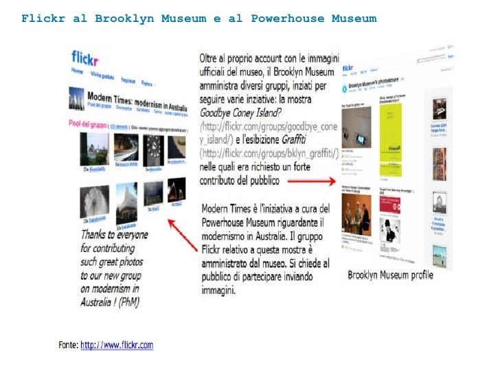 Flickr al Brooklyn Museum e al Powerhouse Museum
