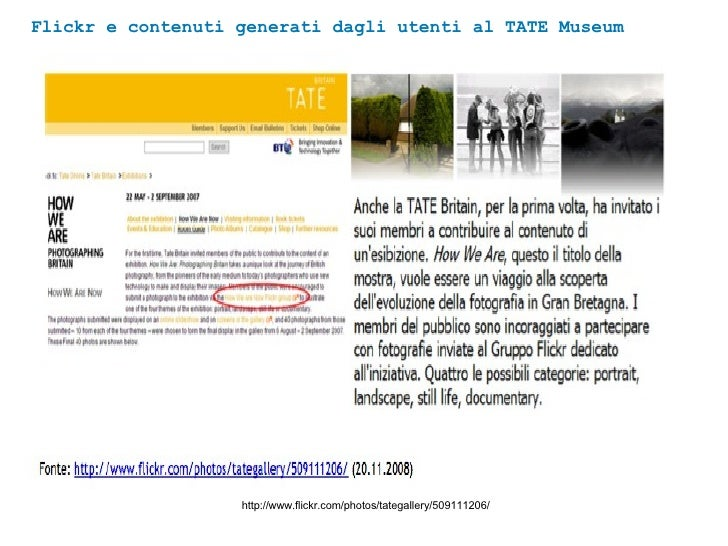 Flickr e contenuti generati dagli utenti al TATE Museum http://www.flickr.com/photos/tategallery/509111206/