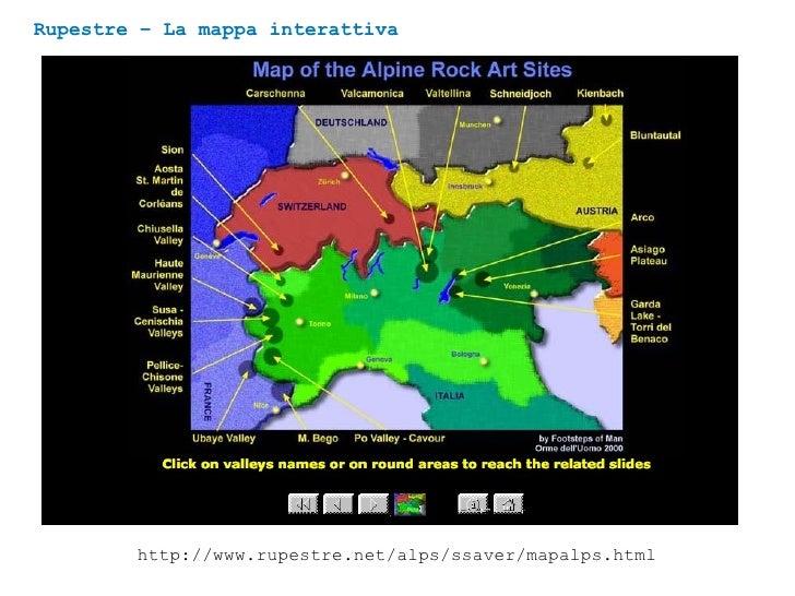 Rupestre – La mappa interattiva http://www.rupestre.net/alps/ssaver/mapalps.html
