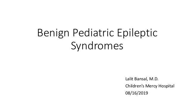Benign Epileptic Syndromes