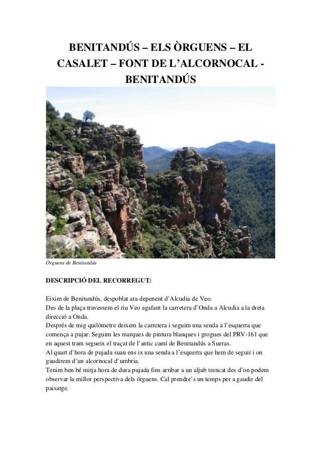 BENITANDÚS–ELSÒRGUENS–EL CASALET–FONTDEL'ALCORNOCAL BENITANDÚS ÒrguensdeBenitandús DESCRIPCIÓDELRECORREGU...