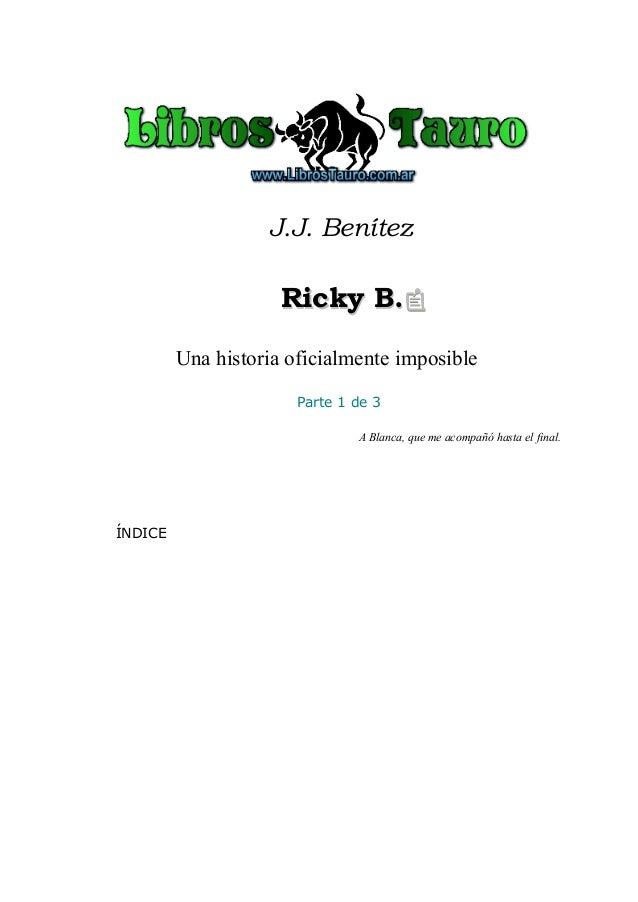 Benitez, j.j. ricky b (parte 1)