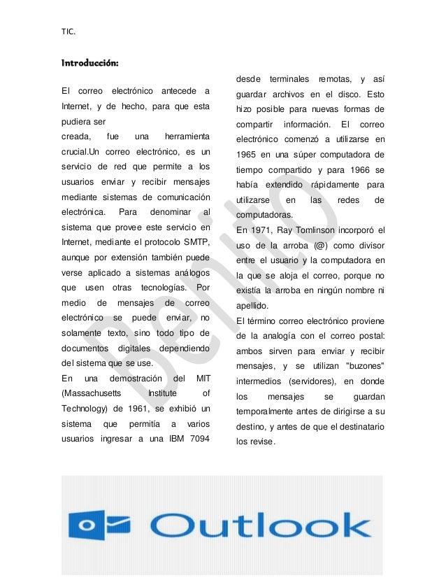 TIC. Benito Ezequiel López Pérez. Introducción: El correo electrónico antecede a Internet, y de hecho, para que esta pudie...