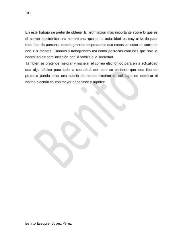 TIC. Benito Ezequiel López Pérez. En este trabajo se pretende obtener la información más importante sobre lo que es el cor...
