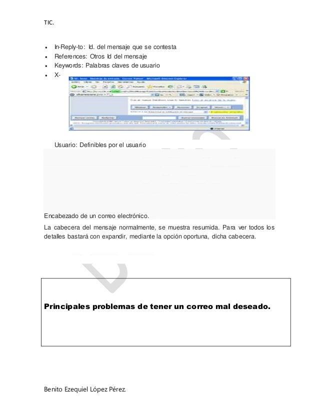 TIC. Benito Ezequiel López Pérez.  In-Reply-to: Id. del mensaje que se contesta  References: Otros Id del mensaje  Keyw...