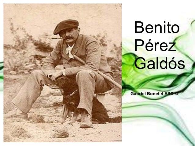 Benito Pérez Galdós Gabriel Bonet 4 ESO G