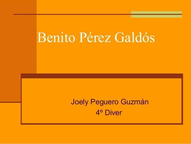 Benito Pérez Galdós     Joely Peguero Guzmán            4º Diver