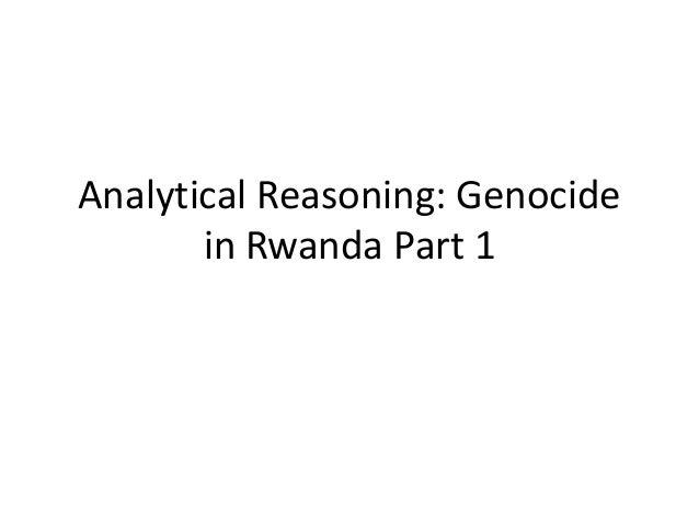 Analytical Reasoning: Genocide in Rwanda Part 1
