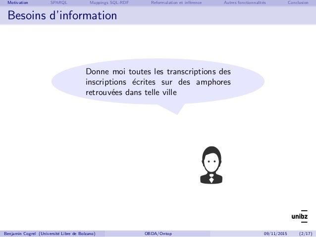 Benjamin Cogrel, Accès aux données à un niveau conceptuel avec Ontop Slide 3