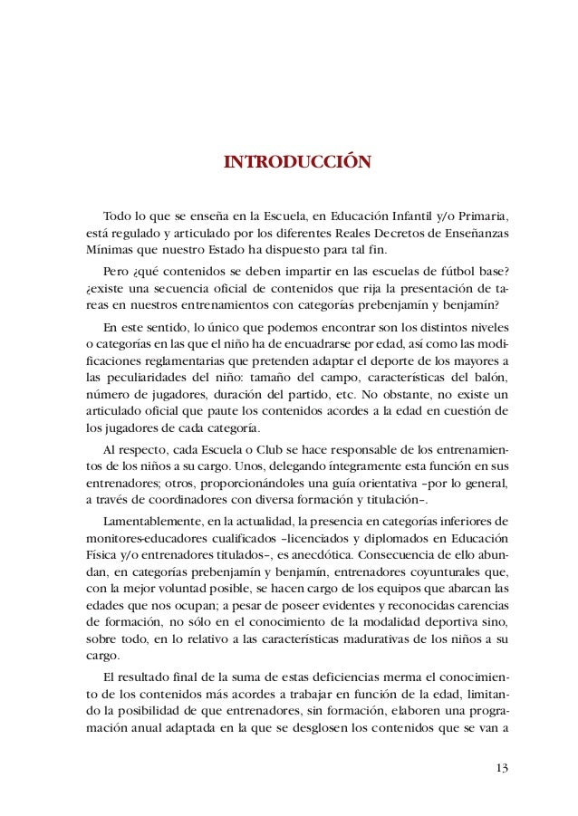 ADECUACIÓN DE CONTENIDOS AL DESARROLLO PSICOMOTOR DE PREBENJAMINES Y BENJAMINES   Los reflejos persisten hasta que la func...