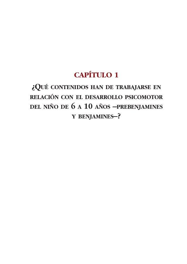 ADECUACIÓN DE CONTENIDOS AL DESARROLLO PSICOMOTOR DE PREBENJAMINES Y BENJAMINES1ª Alternativa:   Entender que las habilida...