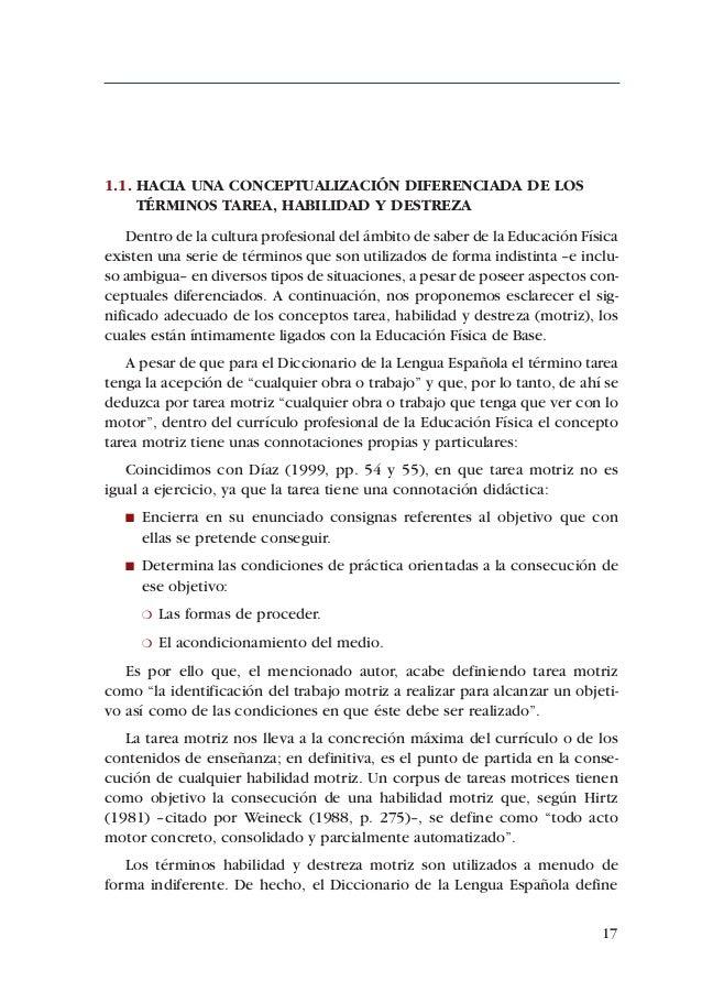 ADECUACIÓN DE CONTENIDOS AL DESARROLLO PSICOMOTOR DE PREBENJAMINES Y BENJAMINES3ª Alternativa:   Entender que estas habili...