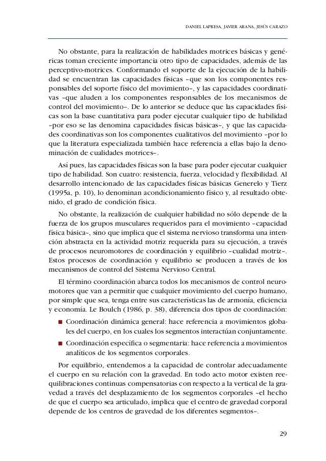 DANIEL LAPRESA, JAVIER ARANA, JESÚS CARAZO   I   Afianzamiento de la lateralidad –véase Lapresa y Arana (2002)–.   I   Pos...