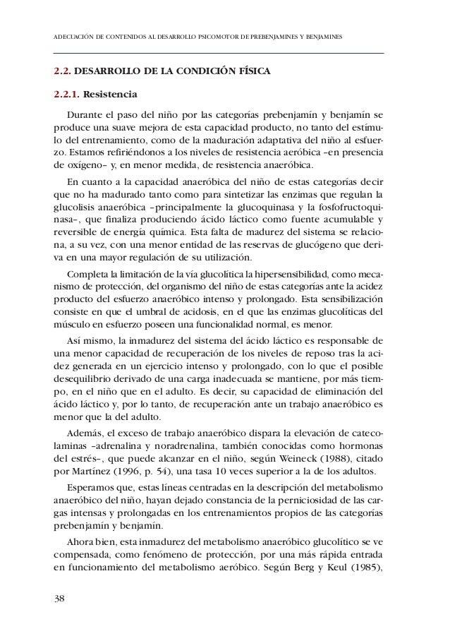 ADECUACIÓN DE CONTENIDOS AL DESARROLLO PSICOMOTOR DE PREBENJAMINES Y BENJAMINESpañero que realiza la cobertura y que, así ...