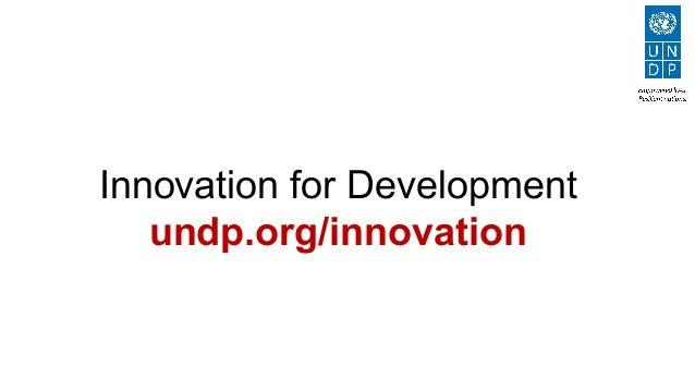 Innovation for Development undp.org/innovation