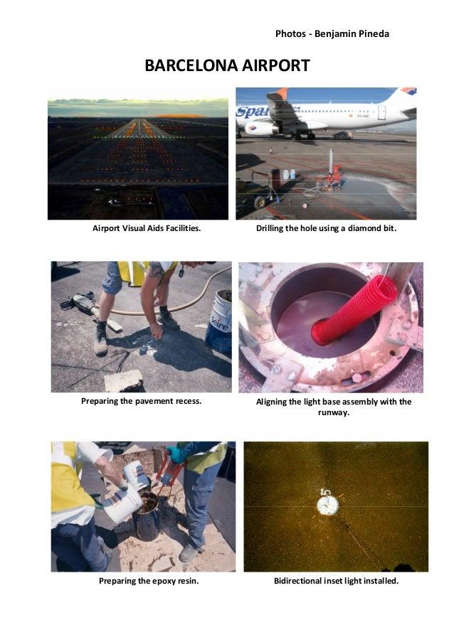 Photos - Benjamin PinedaBARCELONA AIRPORTAirport Visual Aids Facilities.Preparing the pavement recess. Aligning the light ...
