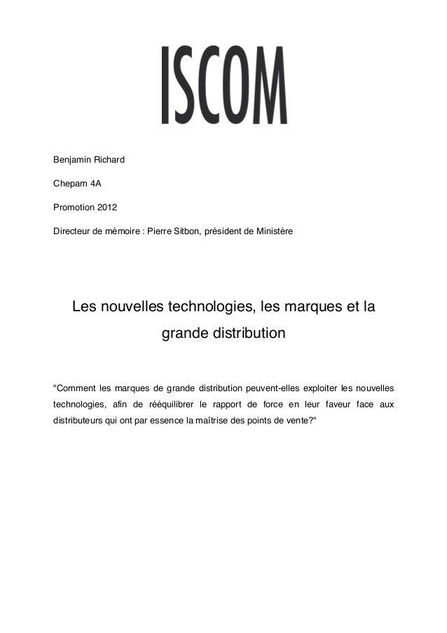 Benjamin RichardChepam 4APromotion 2012Directeur de mémoire : Pierre Sitbon, président de Ministère    Les nouvelles techn...