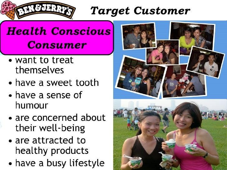 Target Customer Health Conscious Consumer