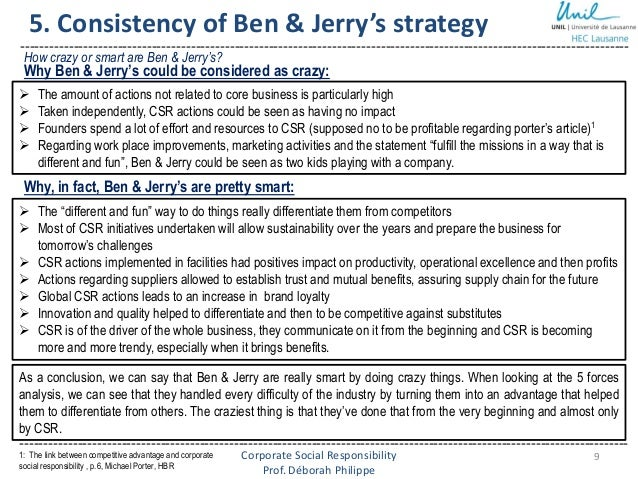 case 3 ben and jerrys Case study of ben & jerry's communication of corporate social responsibility 3#ben#&#jerry's# a case study is the most appropriate research strategy.