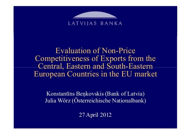 Evaluation of Non-PriceCompetitiveness of Exports from the Central, Eastern and South-EasternEuropean Countries in the EU ...
