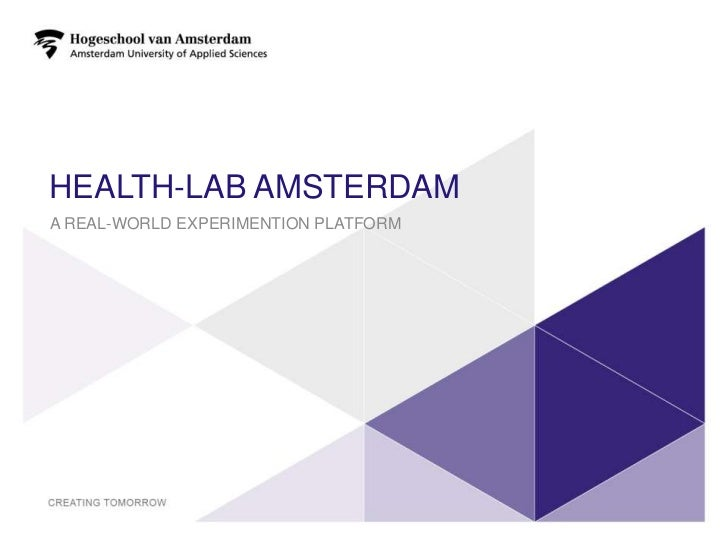 HEALTH-LAB AMSTERDAMA REAL-WORLD EXPERIMENTION PLATFORM