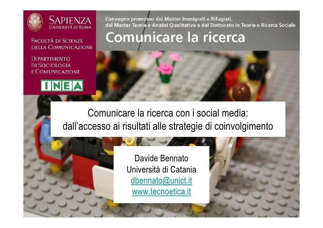 Comunicare la ricerca con i social media: dall'accesso ai risultati alle strategie di coinvolgimento                     D...