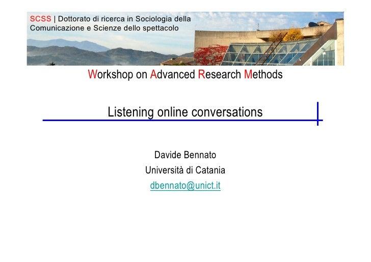 Listening online conversations
