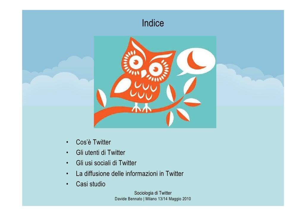 Sociologia di Twitter Slide 2