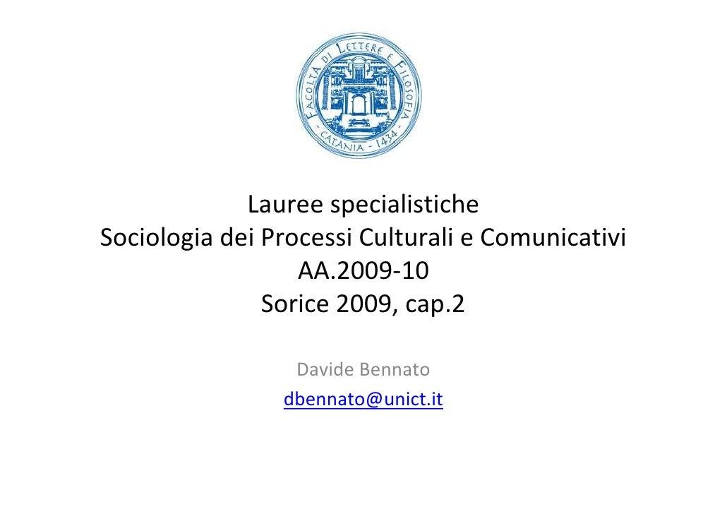 Lauree specialistiche Sociologia dei Processi Culturali e Comunicativi                   AA.2009-10                Sorice ...