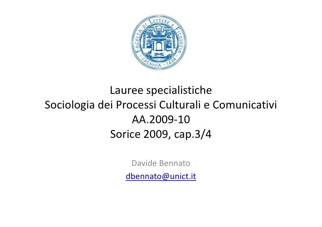 Lauree specialistiche Sociologia dei Processi Culturali e Comunicativi                   AA.2009-10              Sorice 20...