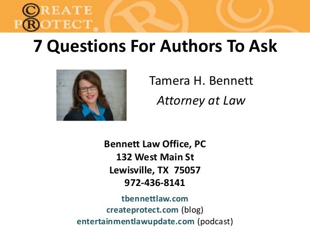 Bennett Law Office, PC 132 West Main St Lewisville, TX 75057 972-436-8141 tbennettlaw.com createprotect.com (blog) enterta...