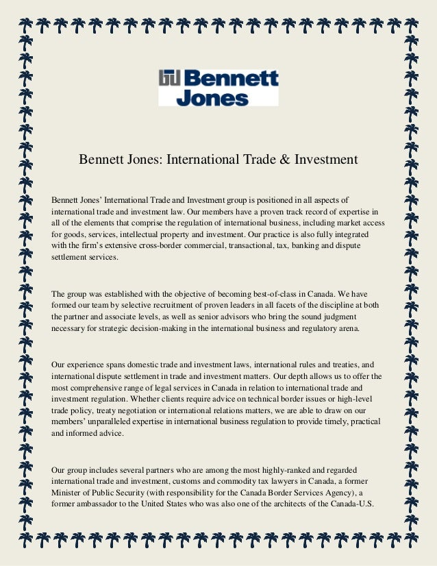Bennett Jones: International Trade & Investment Bennett Jones' International Trade and Investment group is positioned in a...