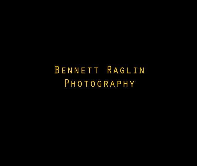 Bennett raglinphotography