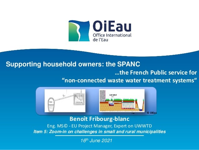 Supporting household owners: the SPANC Item 5: Zoom-in on challenges in small and rural municipalities Benoît Fribourg-bla...