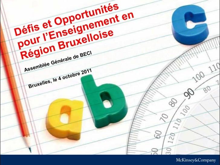 L'enseignement à Bruxelles: un énorme défi démographique et social  Evolution projetée de la population scolaire          ...
