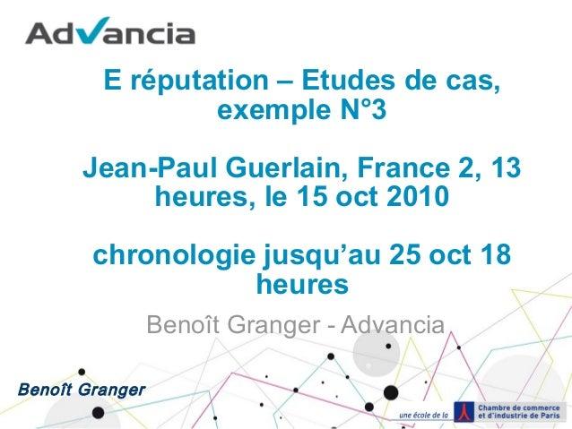 3 RéputationÉtude Guerlain Granger Cas E Benoit De Oct2010 7fYb6gy