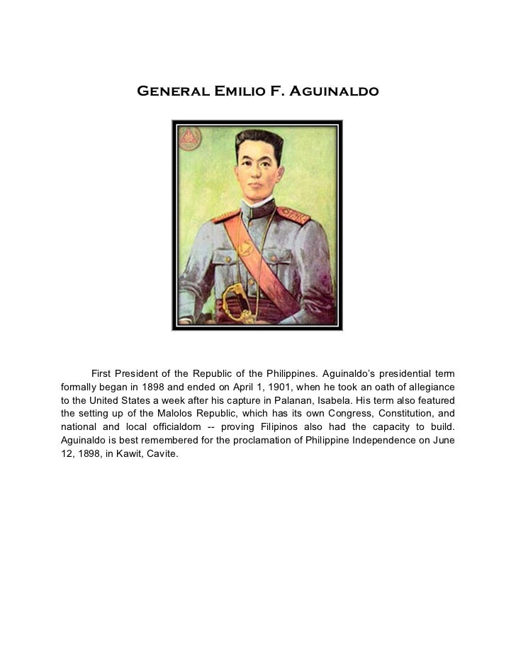 General Emilio F. Aguinaldo       First President of the Republic of the Philippines. Aguinaldo's presidential termformall...