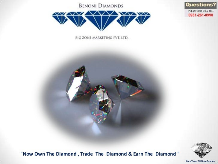 """Now Own The Diamond , Trade The Diamond & Earn The Diamond ""                                                             ..."