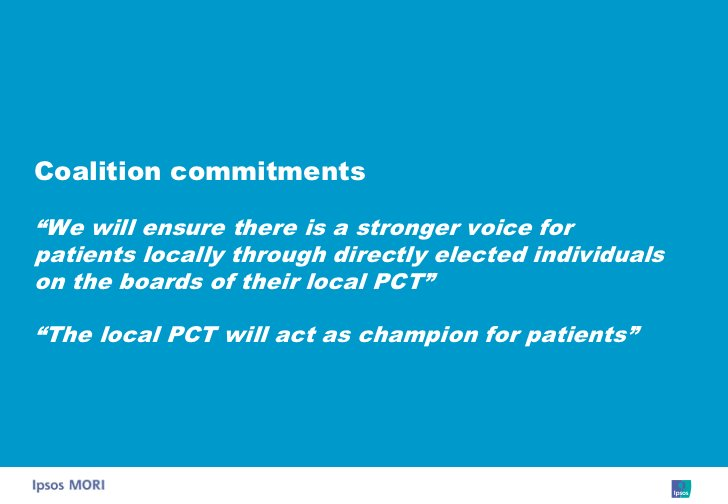 """Coalition commitments  """"We will ensure there is a stronger voice for patients locally through directly elected individuals..."""