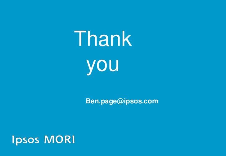 Thank  you  Ben.page@ipsos.com