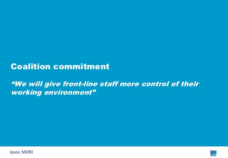"""Coalition commitment  """"We will give front-line staff more control of their working environment"""""""