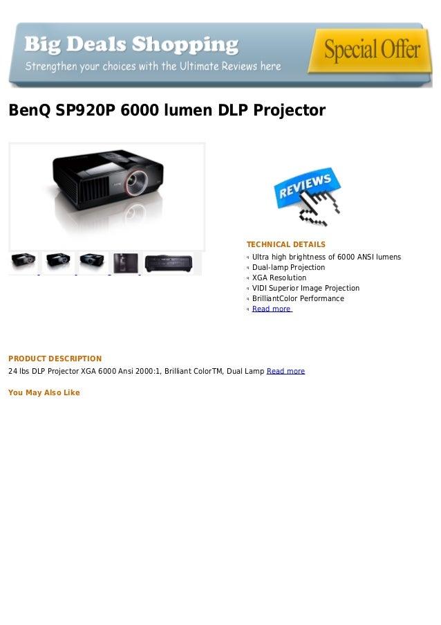 BenQ SP920P 6000 lumen DLP ProjectorTECHNICAL DETAILSUltra high brightness of 6000 ANSI lumensqDual-lamp ProjectionqXGA Re...