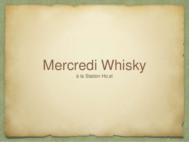 Mercredi Whisky à la Station Ho.st